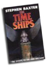Stephen Baxter: The Time Ships